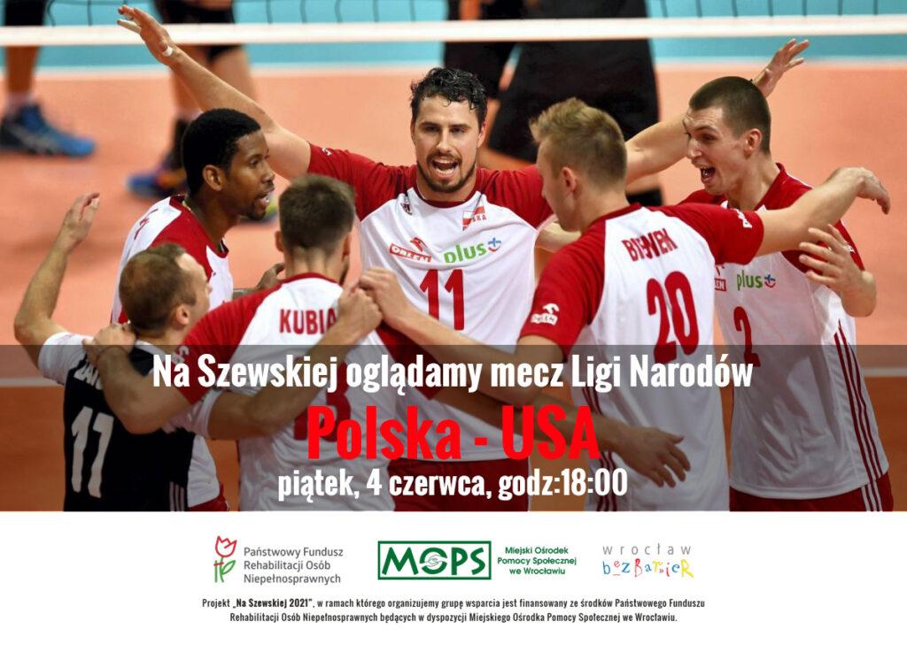 Plakat informacyjny, w tle siatkarze i napis: Na Szewskiej oglądamy mecz Ligi Narodów Polska - USA , w piątek, 4 czerwca, godz. 18:00. Na dole logotypy projektu.
