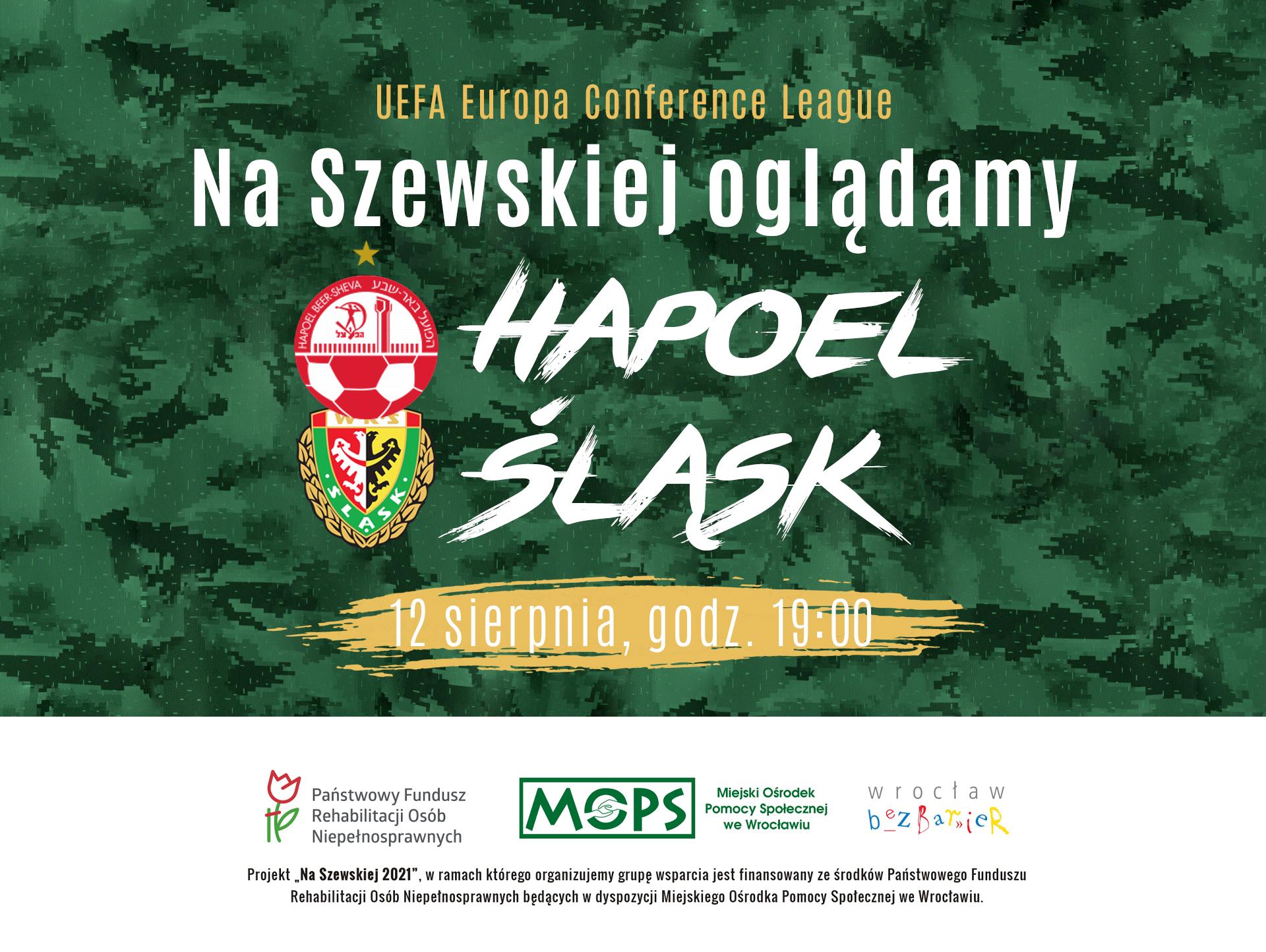Karta informacyjne: Na Szewskiej oglądamy Hapoel – Śląsk, 12 sierpnia, godz. 19:00. Na dole logotypy projektu